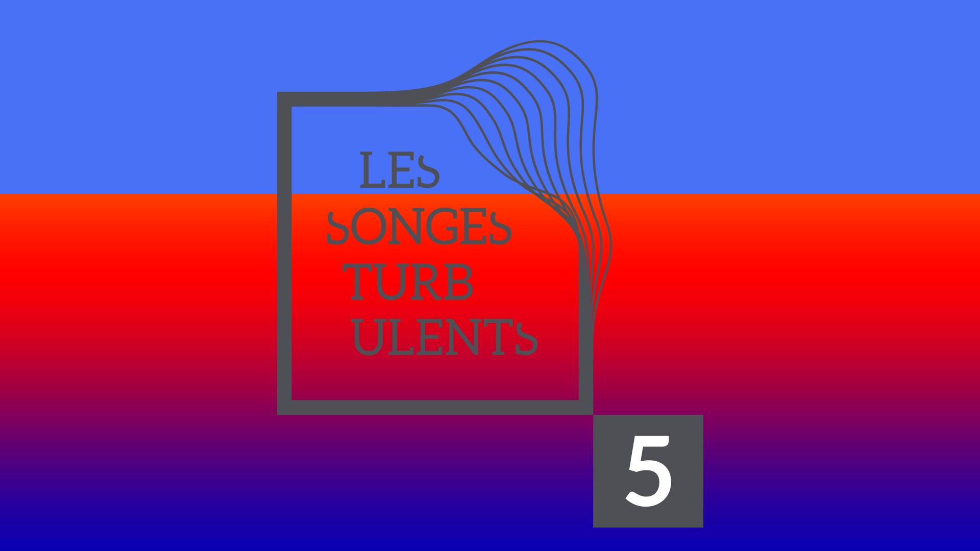 Image créative Les songes turbulents fête 5 ans
